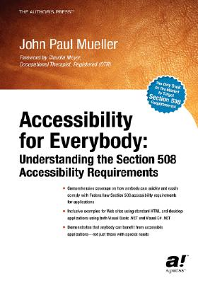 Image for Accessibility for Everybody: Understanding the Section 508 Accessibility Requirements