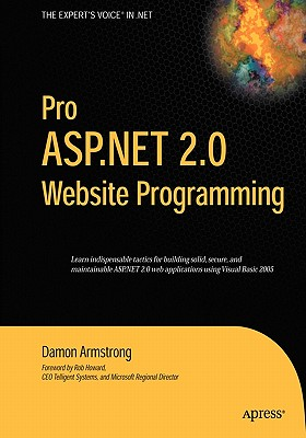 Pro ASP NET 2.0 Website Programming, Damon Armstrong  (Author)