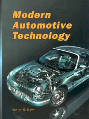 Modern Automotive Technology, James E. Duffy