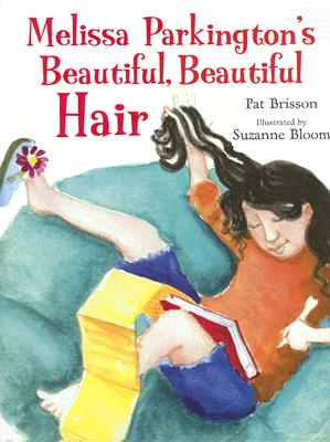"Image for ""Melissa Parkington's Beautiful, Beautiful Hair"""