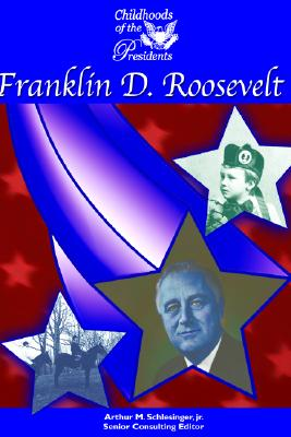 Image for Franklin D. Roosevelt (Childhood of the Presidents)