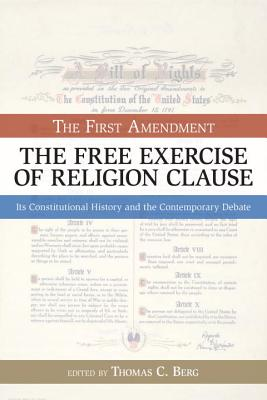 The Free Exercise of Religion Clause: The First Amendment (Bill of Rights Series)
