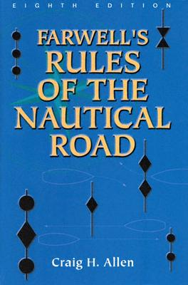 Image for FARWELL'S RULES OF THE NAUTICAL ROAD EIGHTH EDITION