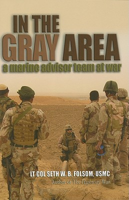 Image for In the Gray Area: A Marine Advisor Team at War