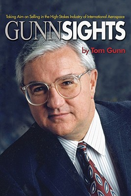 Image for GUNN SIGHTS : TAKING AIM ON SELLING IN T