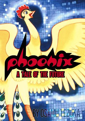 Image for Phoenix: A Tale Of The Future
