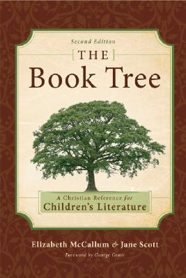 Image for The Book Tree: A Christian Reference for Children's Literature, 2nd Edition