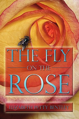 Image for The Fly on the Rose