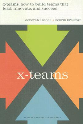 Image for X-teams: How to Build Teams That Lead, Innovate and Succeed