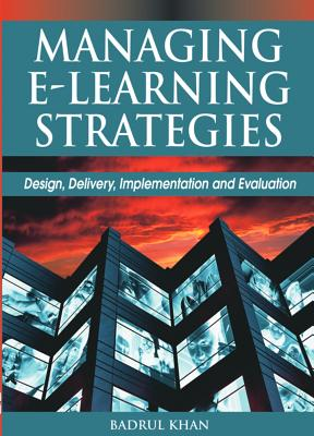 Image for Managing E-Learning Strategies: Design, Delivery, Implementation and Evaluation