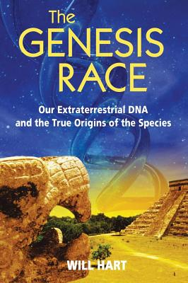 Image for The Genesis Race: Our Extraterrestrial DNA and the True Origins of the Species