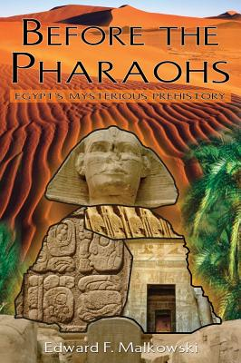 Image for Before the Pharaohs: Egypt's Mysterious Prehistory