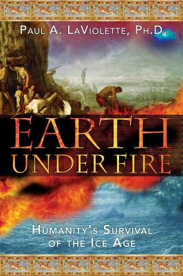 Image for Earth Under Fire: Humanity's Survival of the Ice Age