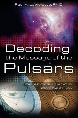 Image for Decoding the Message of the Pulsars: Intelligent Communication from the Galaxy