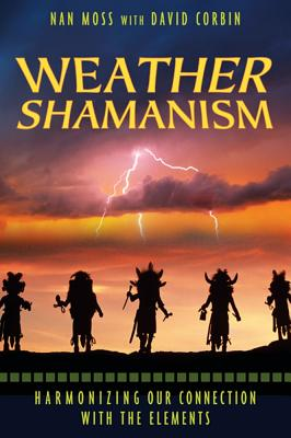 Image for Weather Shamanism - Harmonizing Our Connection with the Elements