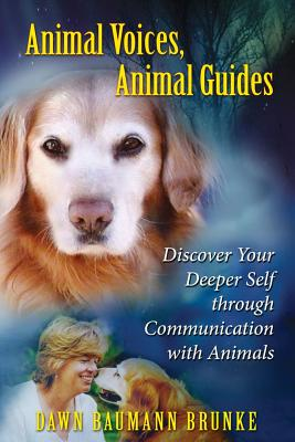 Image for Animal Voices, Animal Guides - Discover Your Deeper Self Through Communication With Animals