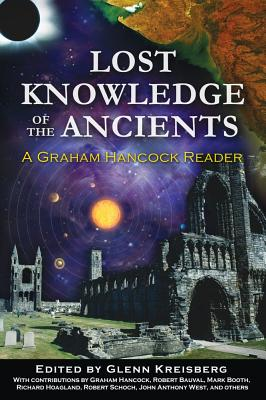 Image for Lost Knowledge of the Ancients: A Graham Hancock Reader