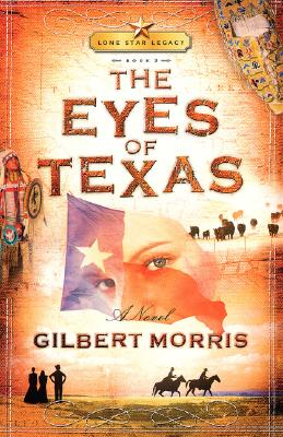 Image for The Eyes of Texas (Lone Star Legacy #3)