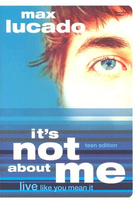 Image for Its Not About Me Teen Edition