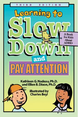 Image for Learning To Slow Down & Pay Attention  A Book for Kids About ADHD