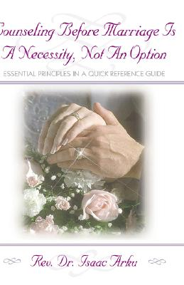 Image for Counseling Before Marriage Is a Necessity, Not an Option (First Edition)