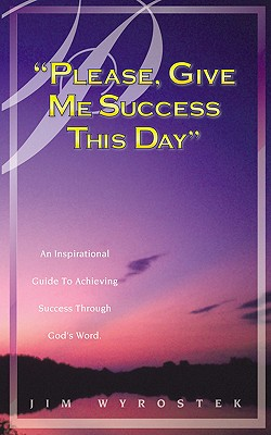 "Image for ""Please, Give Me Success This Day"""