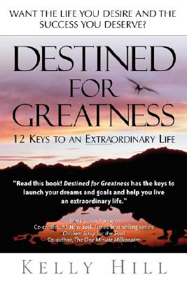 Destined for Greatness, Hill, Kelly