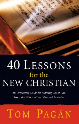 Image for 40 Lessons for the New Christian