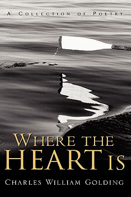 Where the Heart Is, Golding, Charles William
