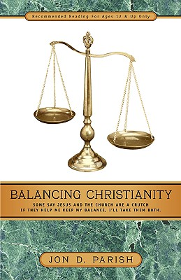 Balancing Christianity, Parish, Jon D.