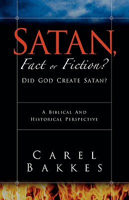 Satan, Fact or Fiction?, Bakkes, Carel