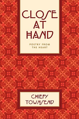Close At Hand, Townsend, Chiefy