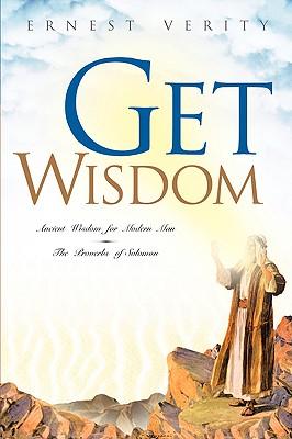 Get Wisdom, Verity, Ernest