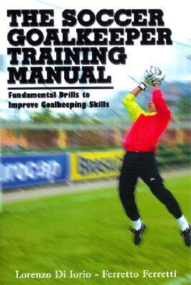 Image for Soccer Goalkeeper Training Manual