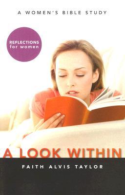 A Look Within, Faith Alvis Taylor