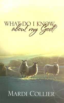 Image for 239343 What Do I Know about My God?