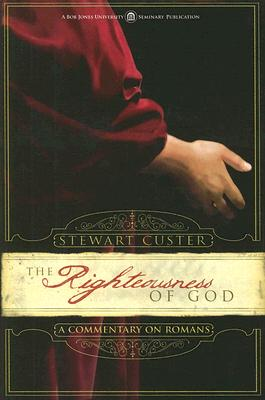 Image for The Righteousness of God: A Commentary on Romans