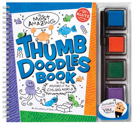 Image for Klutz The Most Amazing Thumb Doodles Book: In The History of The Civilized World Book