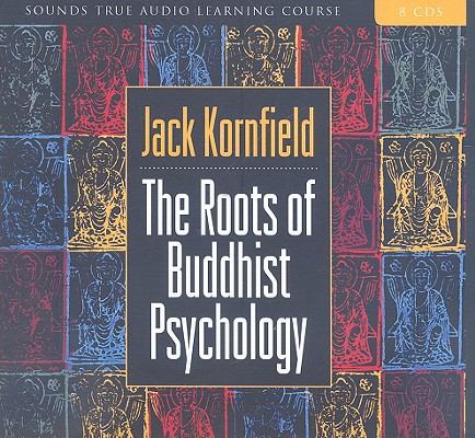 Image for ROOTS OF BUDDHIST PSYCHOLOGY (AUDIO)