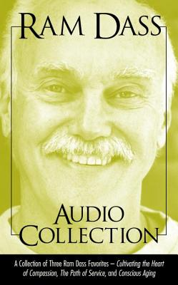 "Image for Ram Dass Audio Collection: A Collection of Three Ram Dass Favorites--""Conscious Aging, The Path of Service, and Cultivating the Heart of Compassion"""