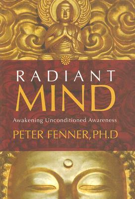 Image for Radiant Mind: Awakening Unconditioned Awareness