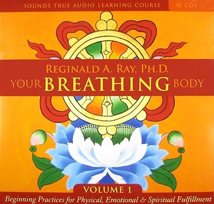 Image for Your Breathing Body Volume 1: (v. 1)