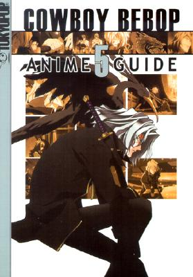 Image for Cowboy Bebop Anime Guide Vol. 5