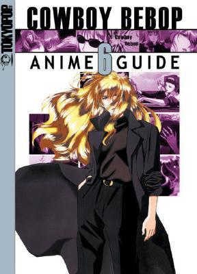 Image for Cowboy Bebop Anime Guide Vol. 6
