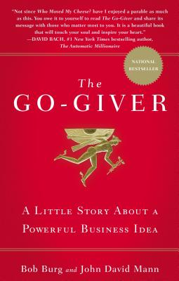 Image for The Go-Giver: A Little Story About a Powerful Business Idea