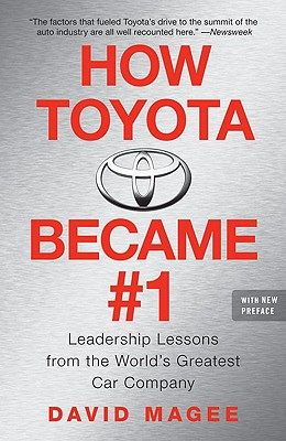 Image for How Toyota Became #1: Leadership Lessons from the World's Greatest Car Company