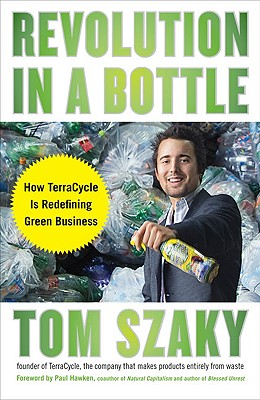 Image for Revolution in a Bottle: How TerraCycle Is Redefining Green Business