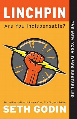 Image for Linchpin: Are You Indispensable?