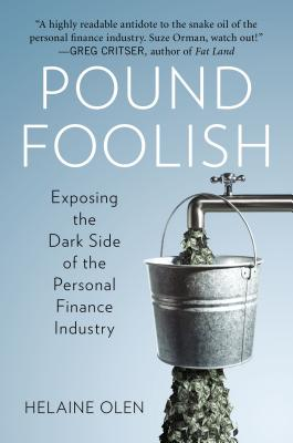 Image for Pound Foolish: Exposing the Dark Side of the Personal Finance Industry