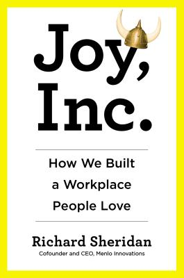 Image for Joy, Inc.: How We Built a Workplace People Love